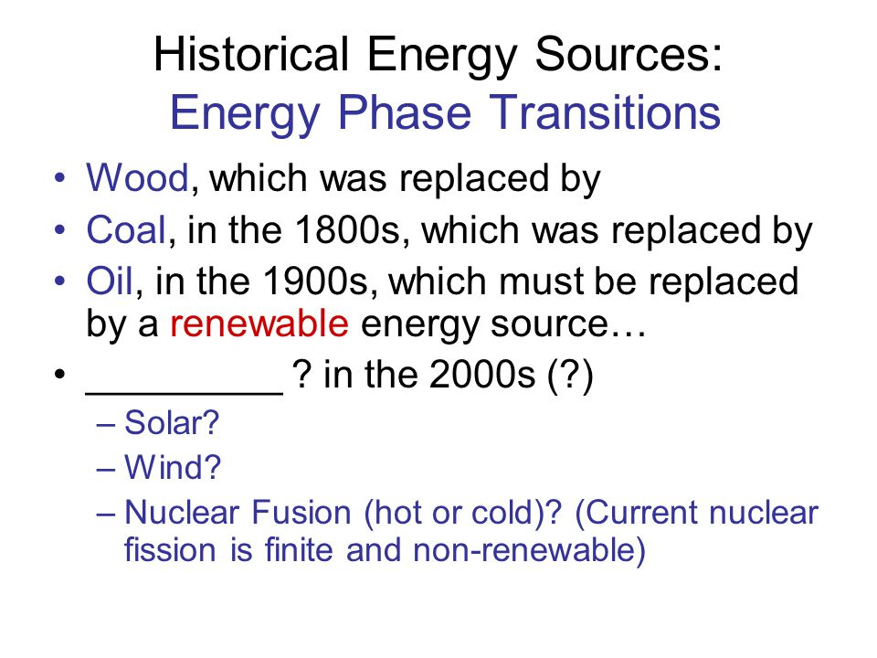 Historical Energy Sources: Energy Phase Transitions