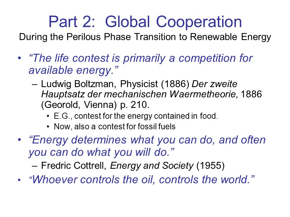 Part 2: Global Cooperation During the Perilous Phase Transition to Renewable Energy
