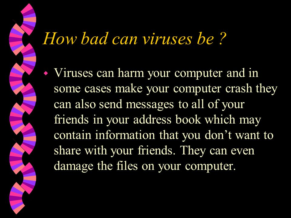 How bad can viruses be