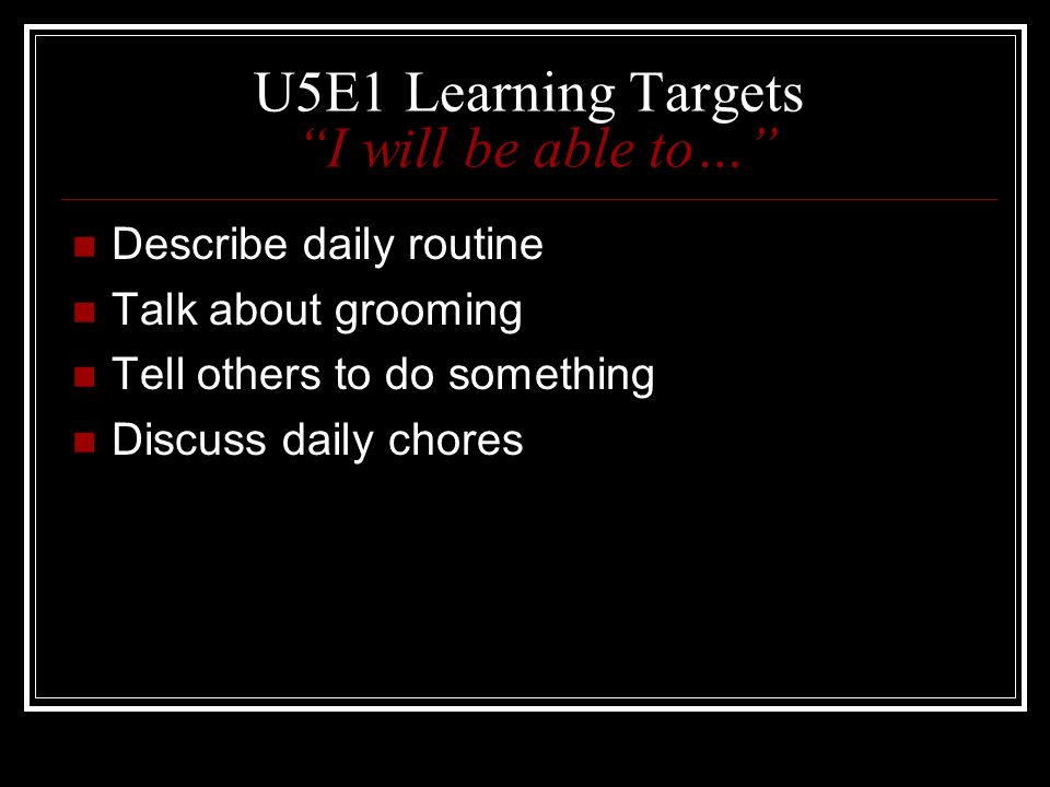 U5E1 Learning Targets I will be able to…