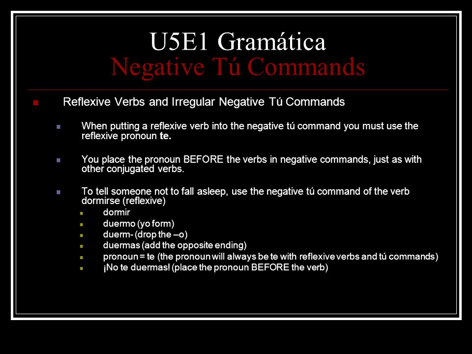 U5E1 Gramática Negative Tú Commands