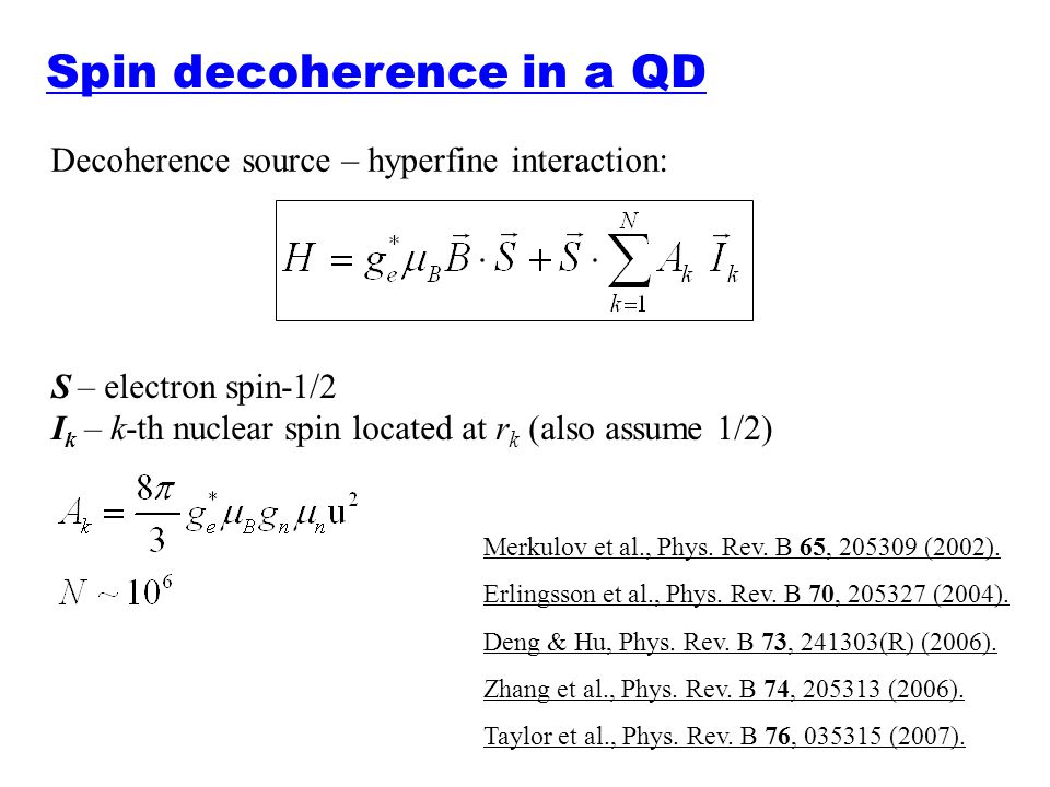 Spin decoherence in a QD