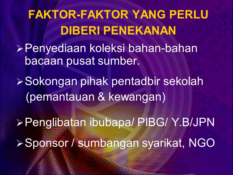 FAKTOR-FAKTOR YANG PERLU DIBERI PENEKANAN