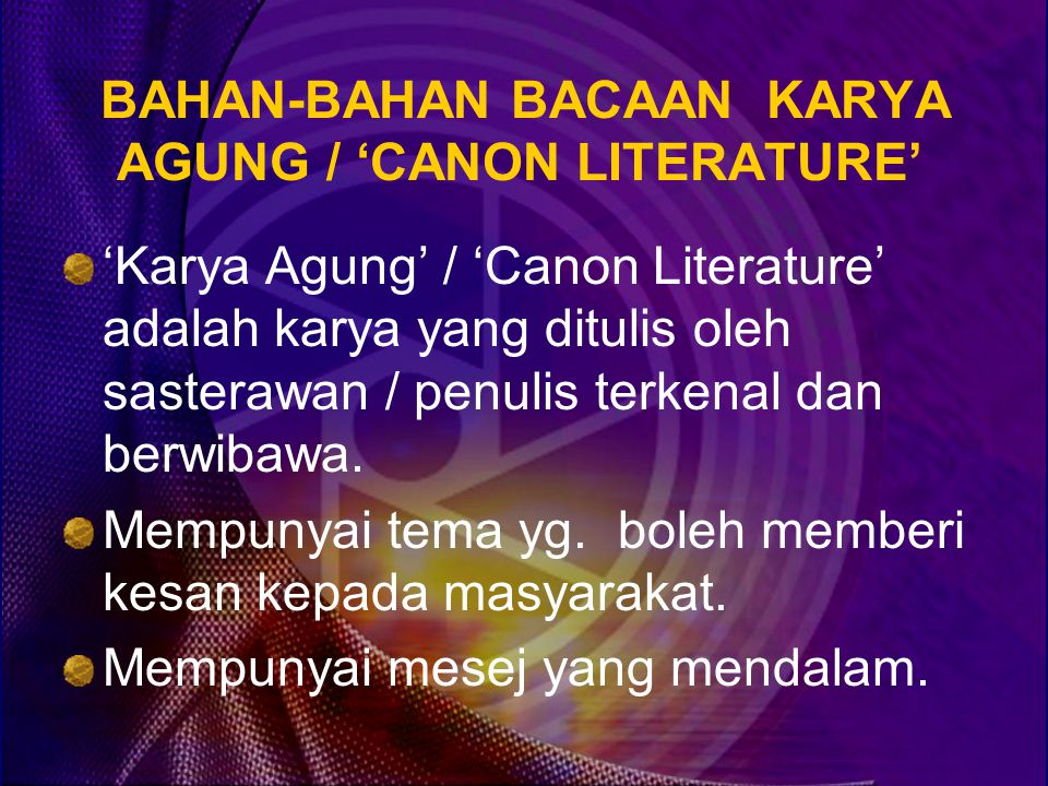 BAHAN-BAHAN BACAAN KARYA AGUNG / 'CANON LITERATURE'