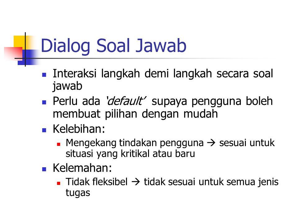 Dialog Soal Jawab Interaksi langkah demi langkah secara soal jawab