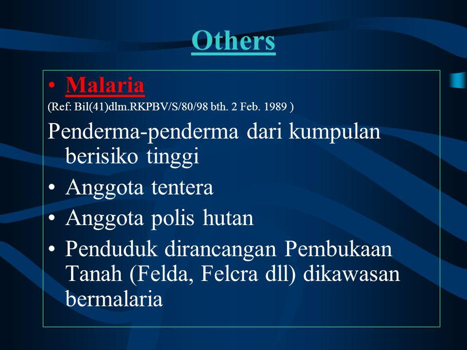 Others Malaria Penderma-penderma dari kumpulan berisiko tinggi