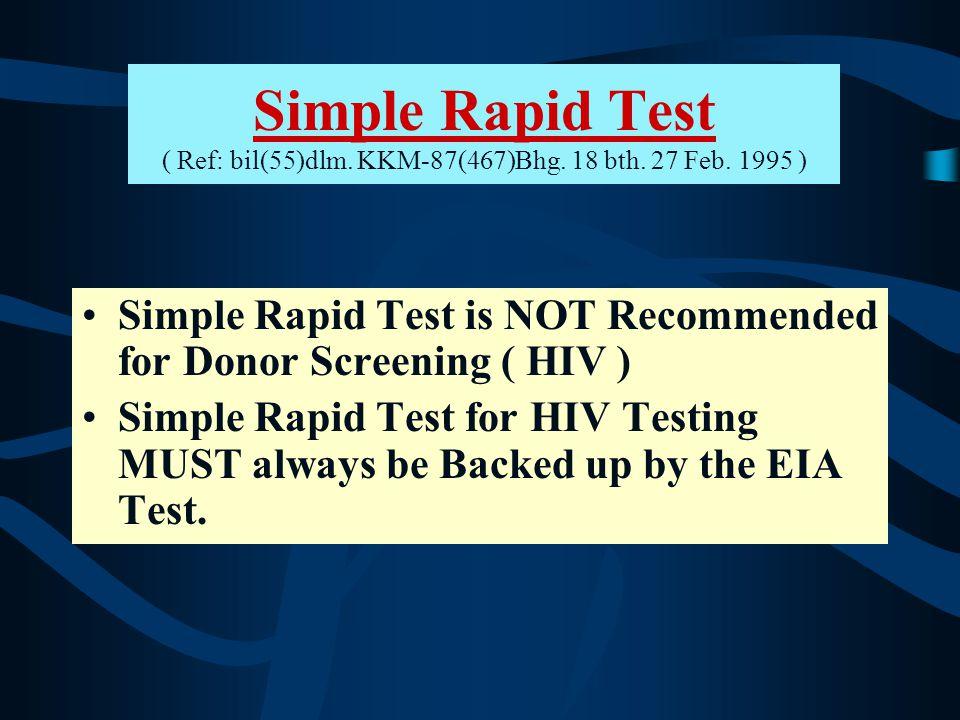 Simple Rapid Test ( Ref: bil(55)dlm. KKM-87(467)Bhg. 18 bth. 27 Feb