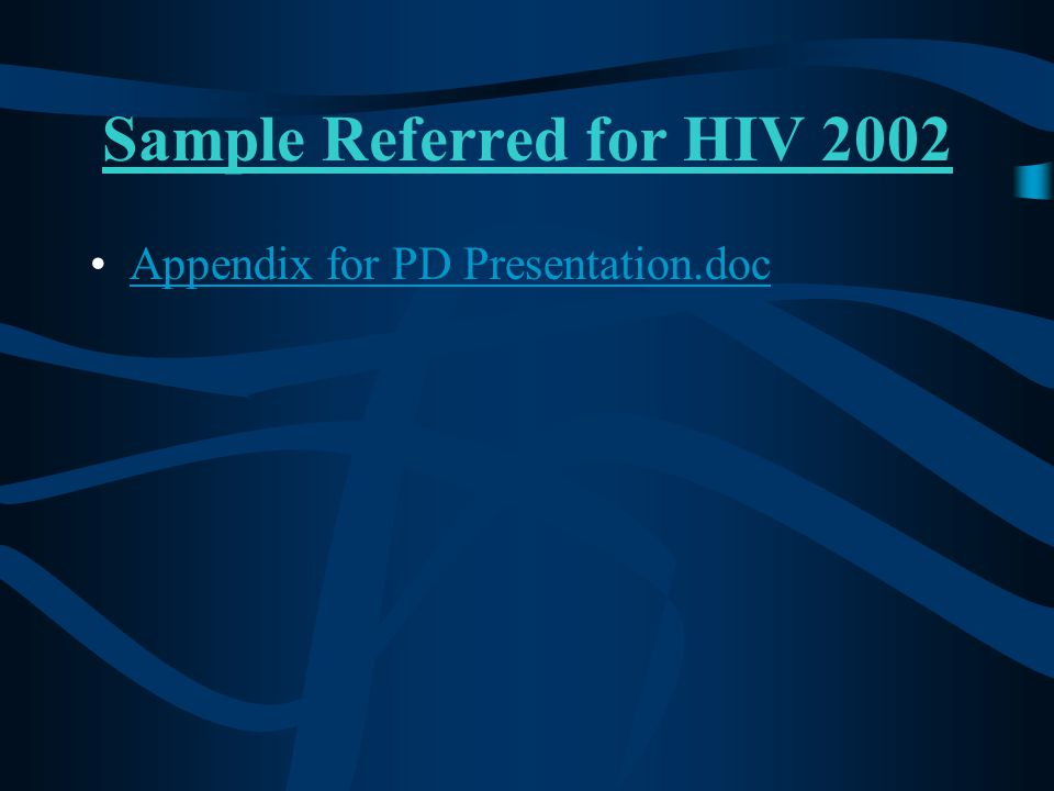 Sample Referred for HIV 2002