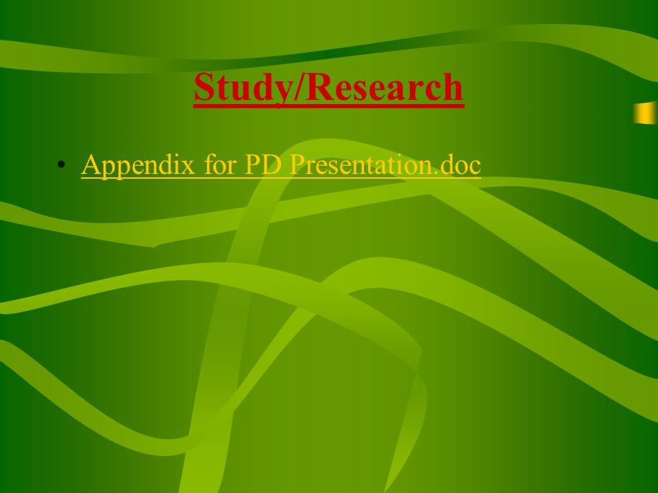 Study/Research Appendix for PD Presentation.doc