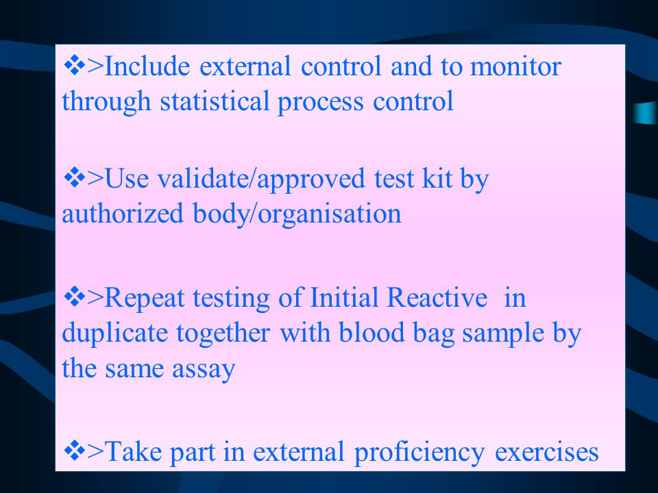 >Include external control and to monitor through statistical process control