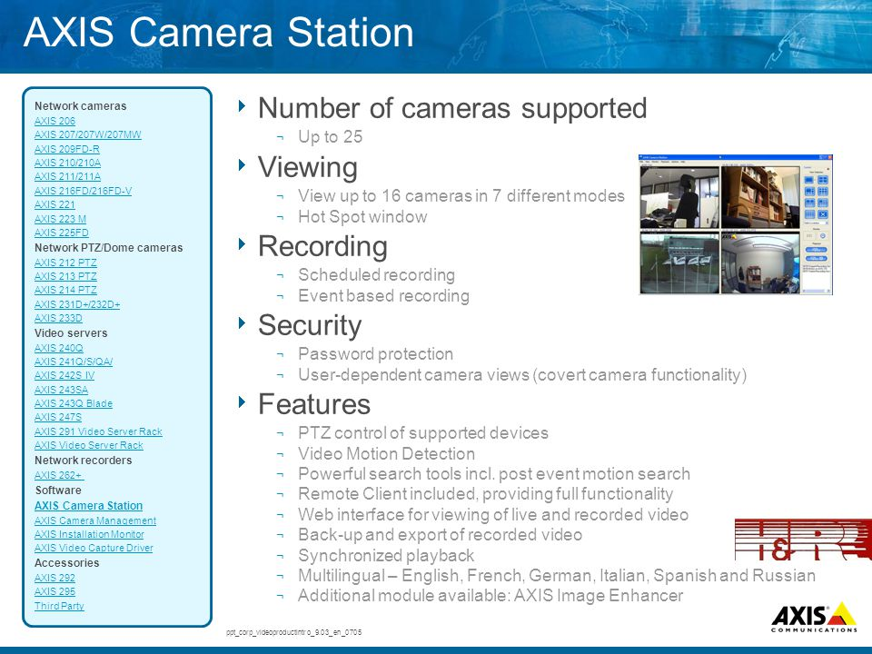 AXIS Camera Station Number of cameras supported Viewing Recording