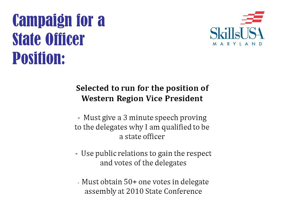Selected to run for the position of Western Region Vice President