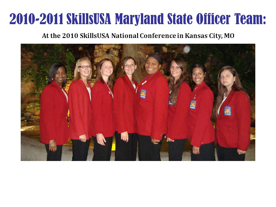 2010-2011 SkillsUSA Maryland State Officer Team: