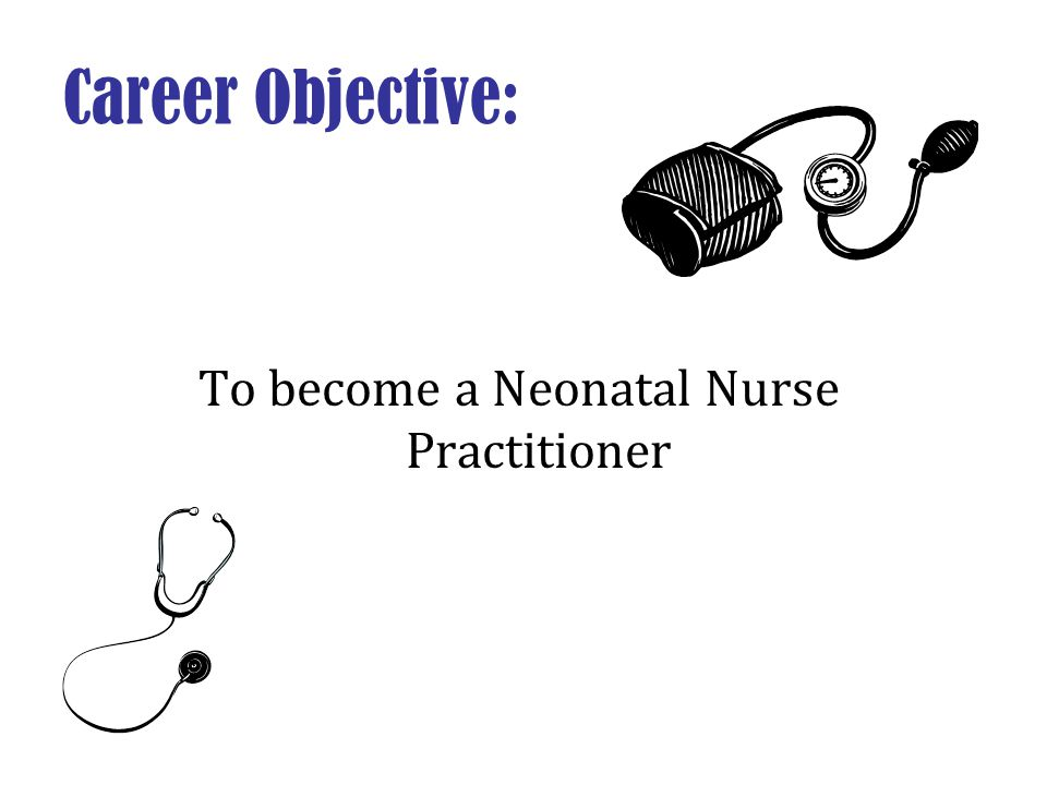 To become a Neonatal Nurse Practitioner