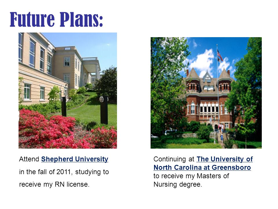 Future Plans: Attend Shepherd University