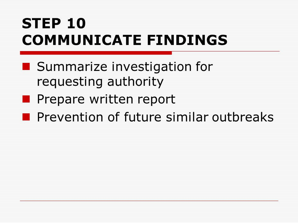 STEP 10 COMMUNICATE FINDINGS