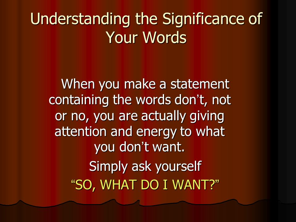 Understanding the Significance of Your Words