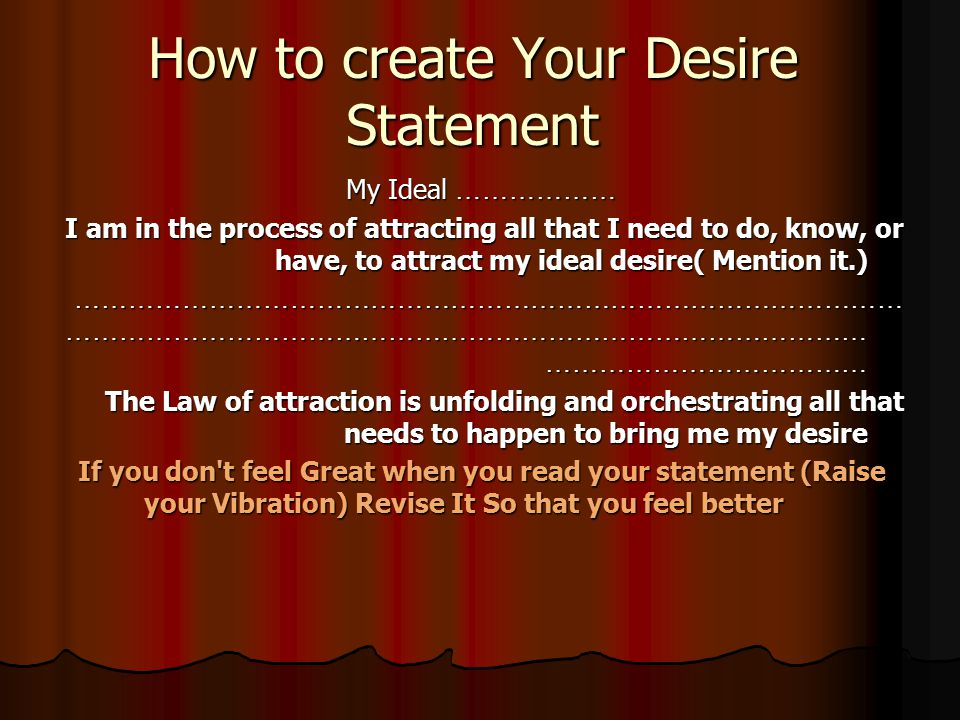 How to create Your Desire Statement