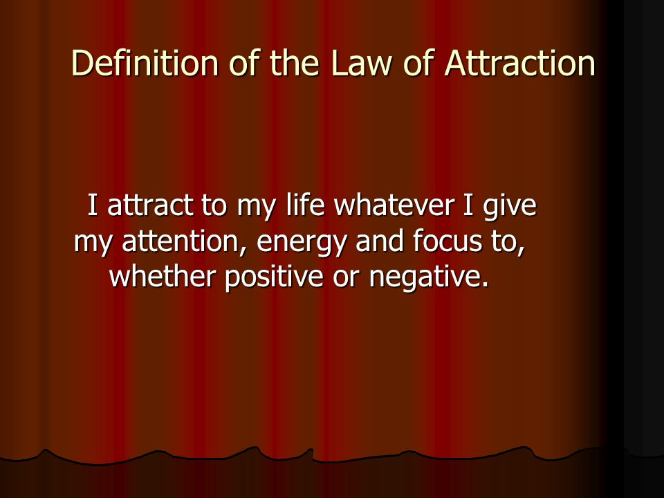 Definition of the Law of Attraction