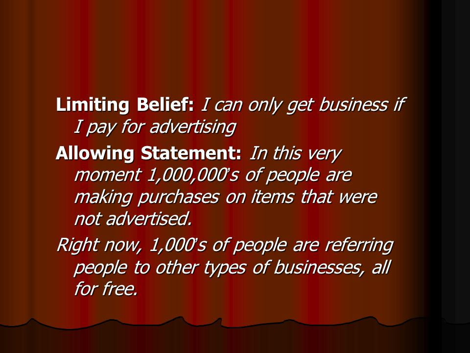 Limiting Belief: I can only get business if I pay for advertising
