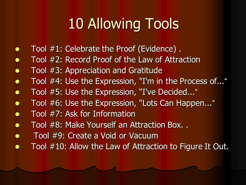 10 Allowing Tools Tool #1: Celebrate the Proof (Evidence) .