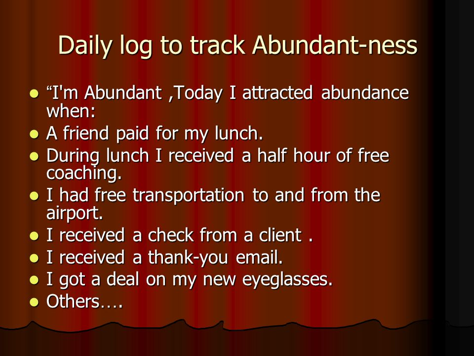 Daily log to track Abundant-ness