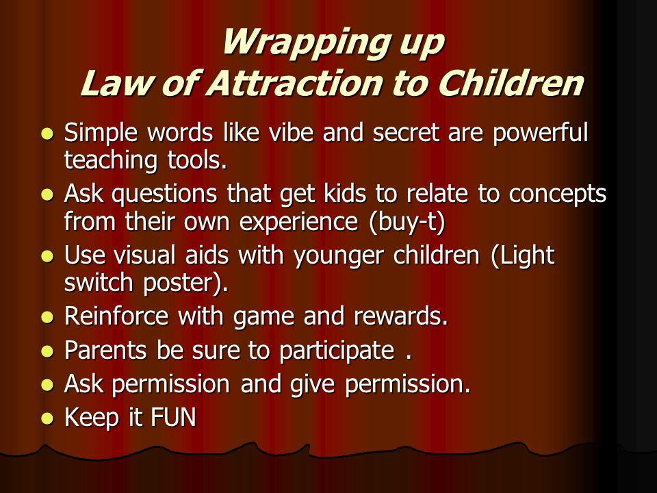 Wrapping up Law of Attraction to Children