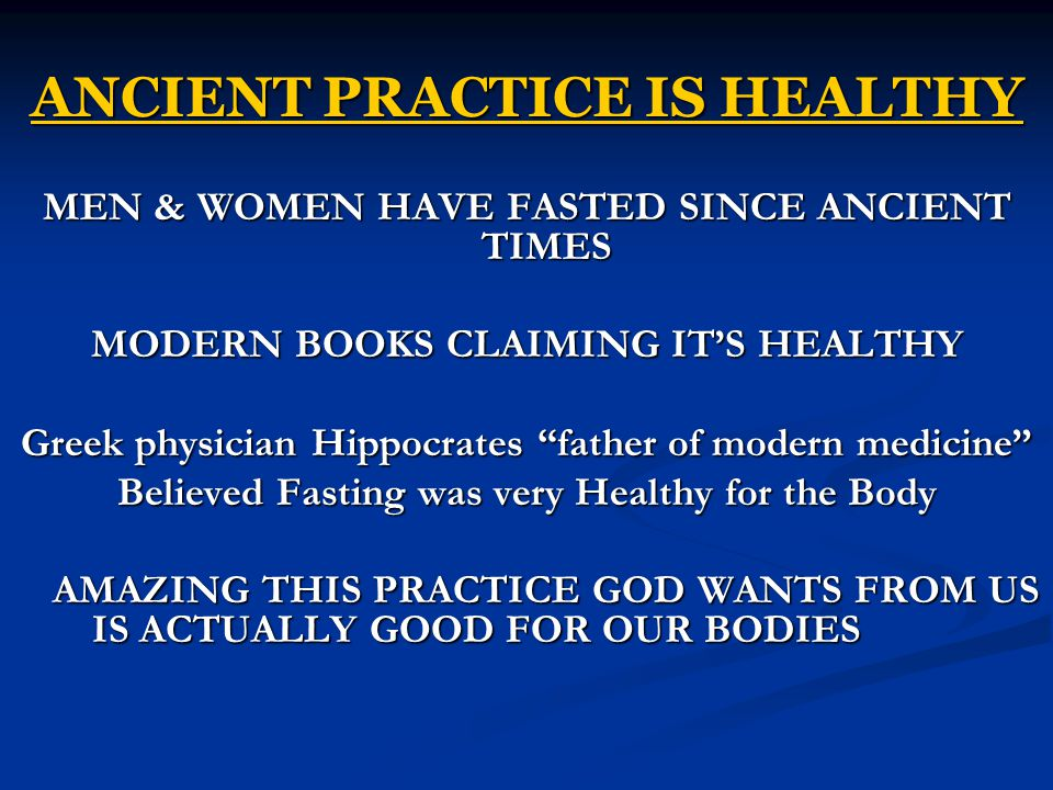 ANCIENT PRACTICE IS HEALTHY