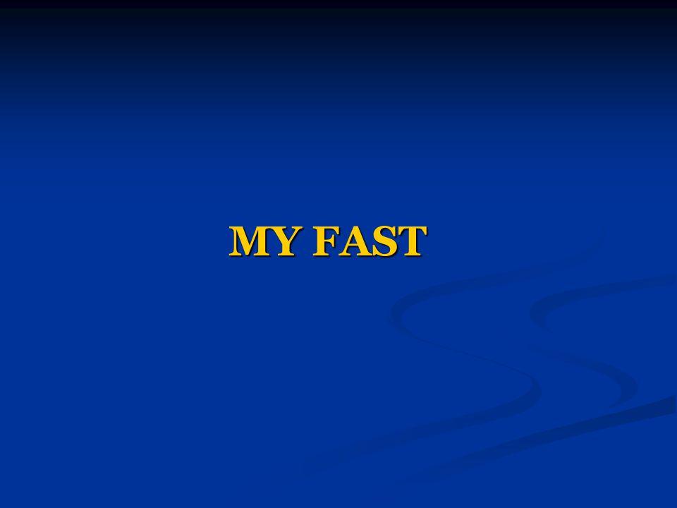 MY FAST