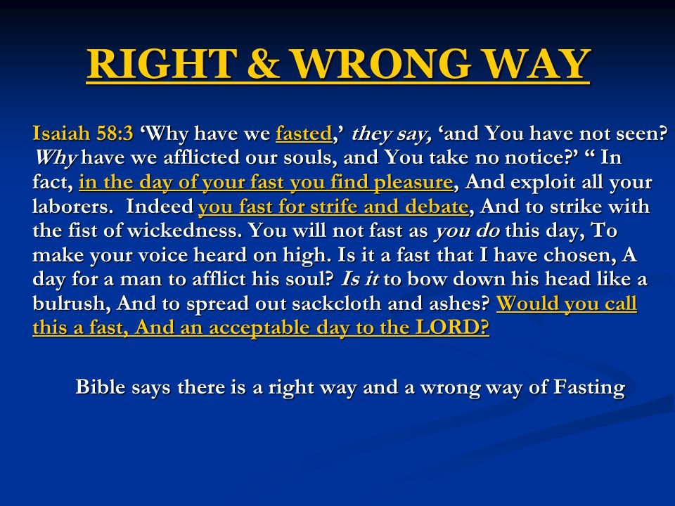 Bible says there is a right way and a wrong way of Fasting