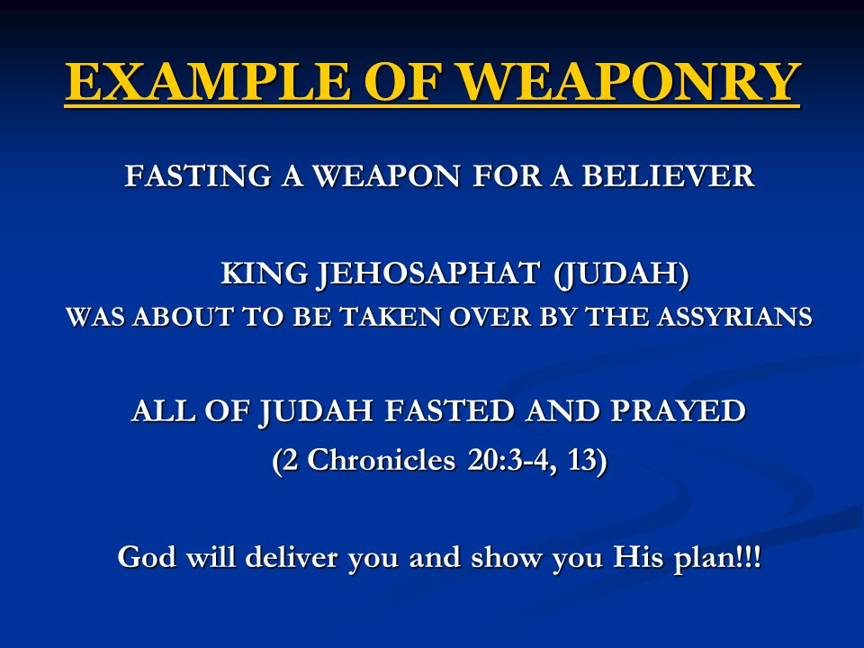 EXAMPLE OF WEAPONRY FASTING A WEAPON FOR A BELIEVER