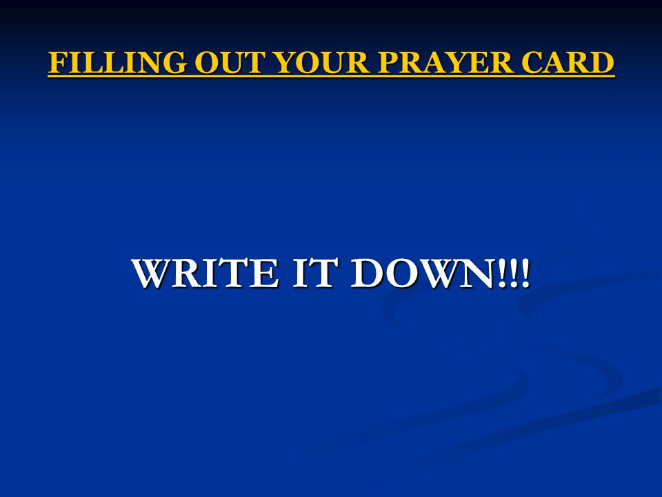 FILLING OUT YOUR PRAYER CARD