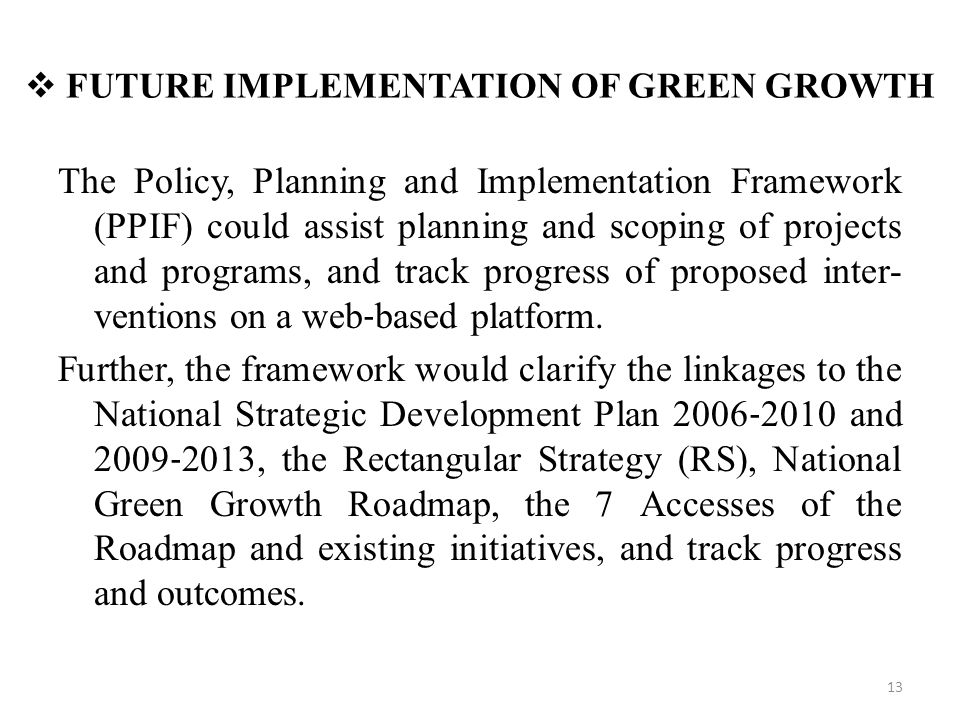 FUTURE IMPLEMENTATION OF GREEN GROWTH