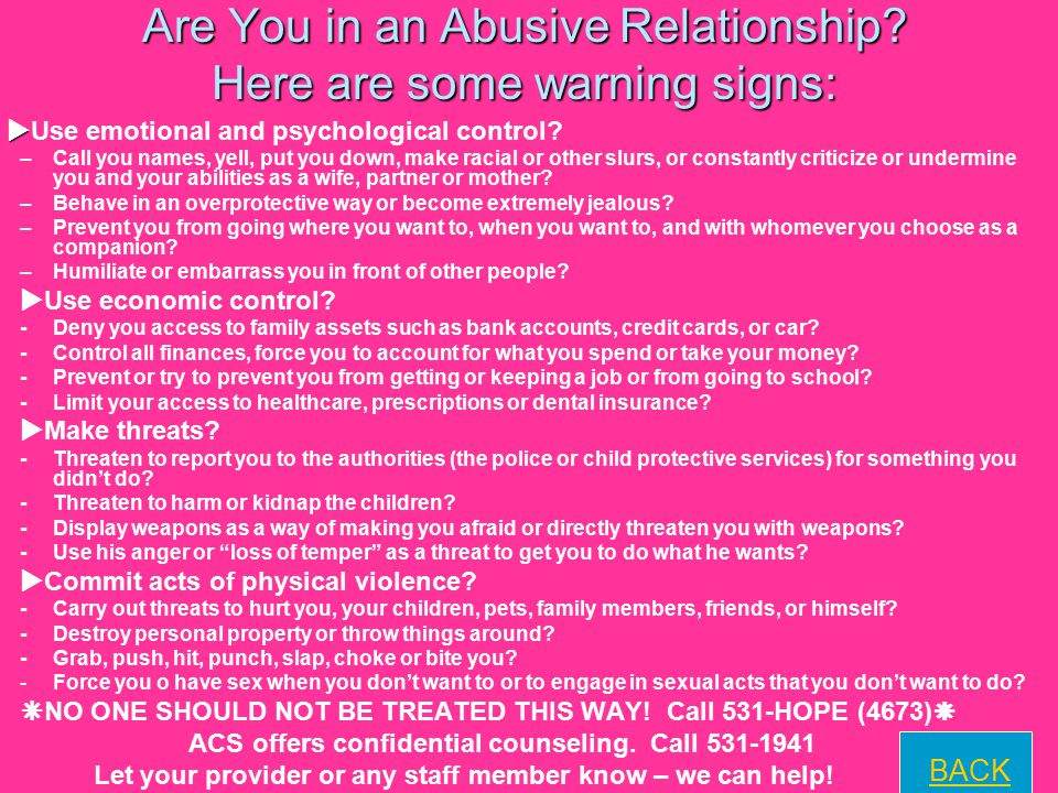 Are You in an Abusive Relationship Here are some warning signs: