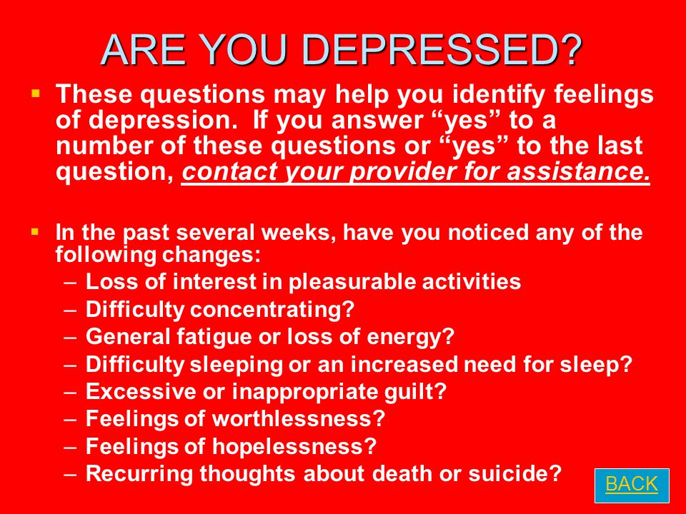 ARE YOU DEPRESSED