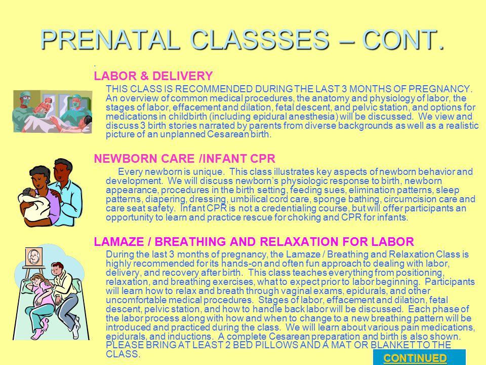 PRENATAL CLASSSES – CONT.