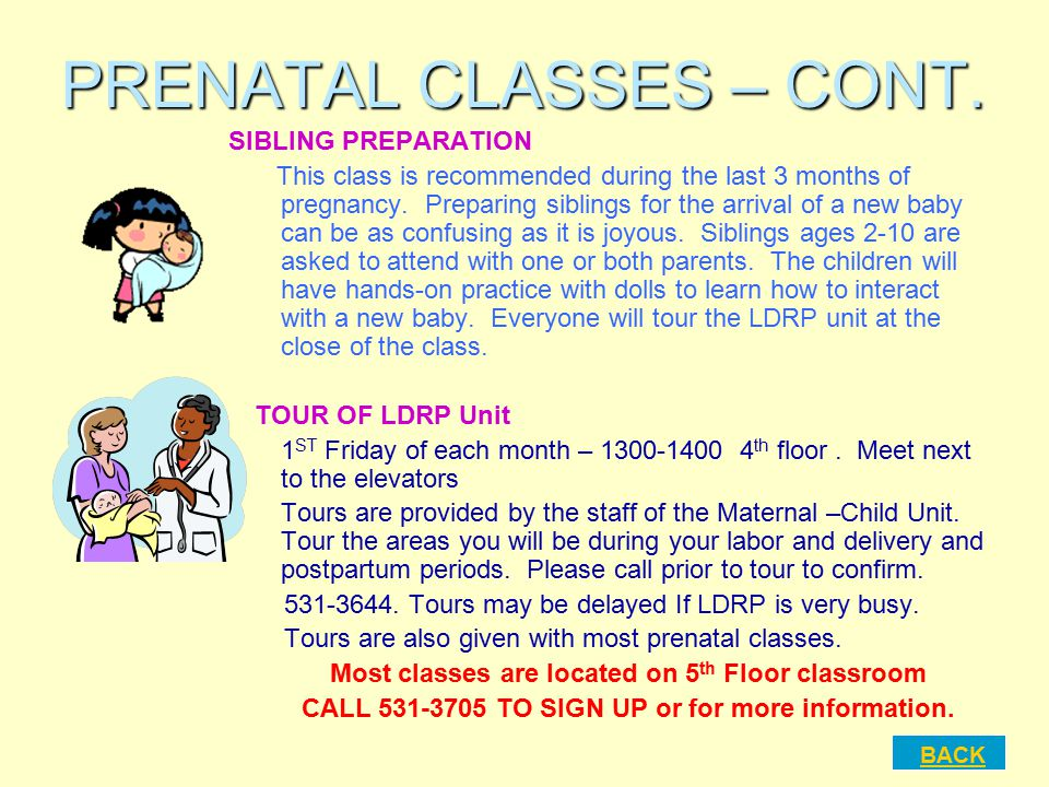 PRENATAL CLASSES – CONT.