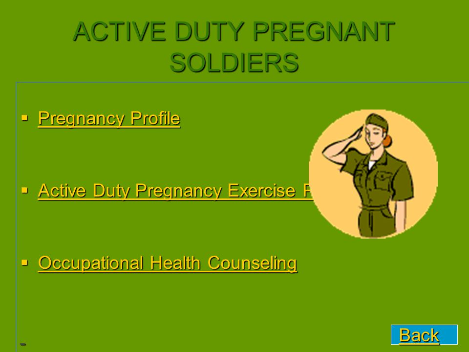 ACTIVE DUTY PREGNANT SOLDIERS