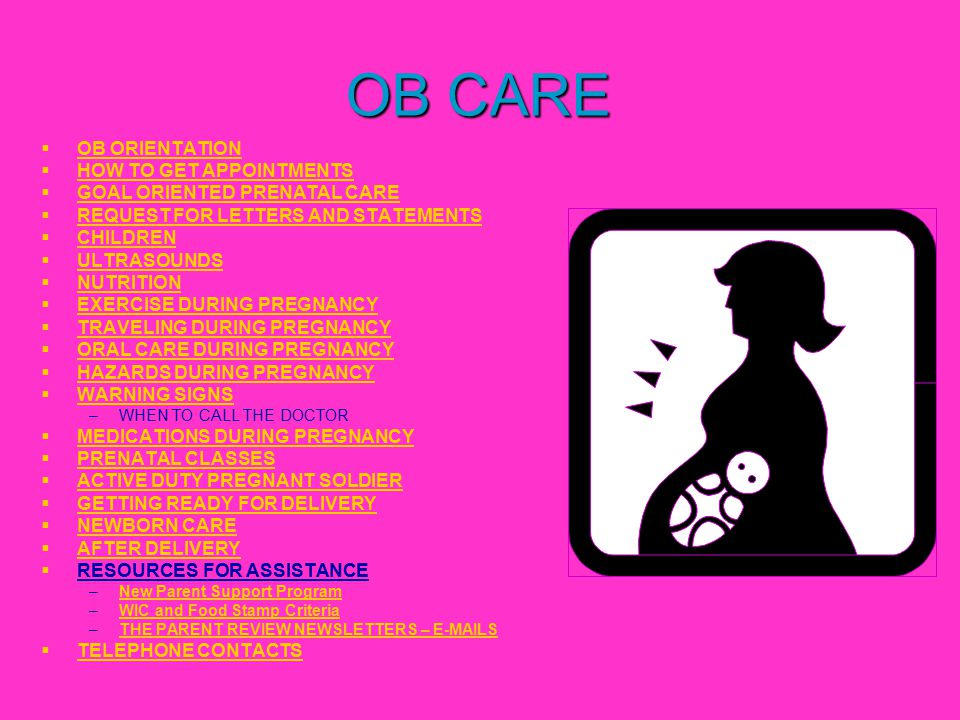 OB CARE OB ORIENTATION HOW TO GET APPOINTMENTS