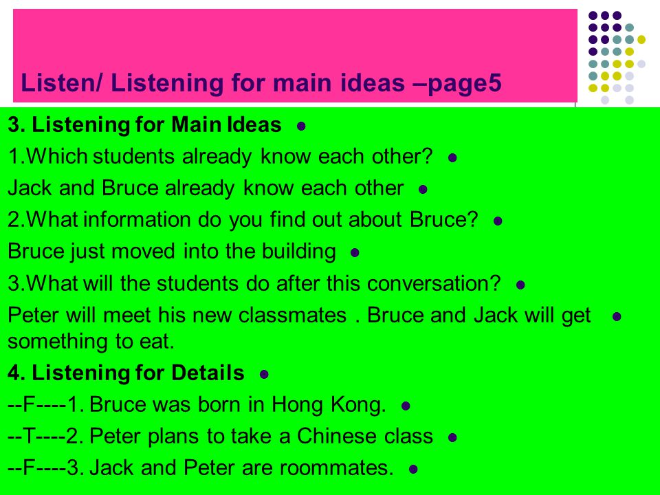 Listen/ Listening for main ideas –page5