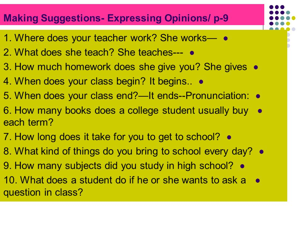 Making Suggestions- Expressing Opinions/ p-9