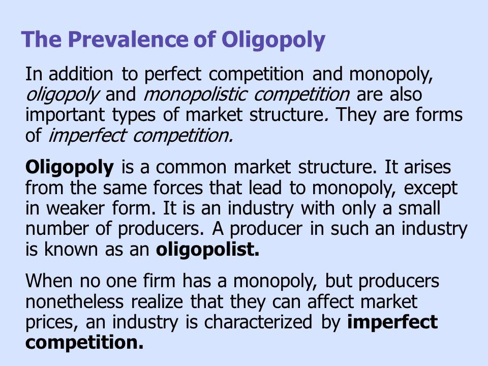 The Prevalence of Oligopoly