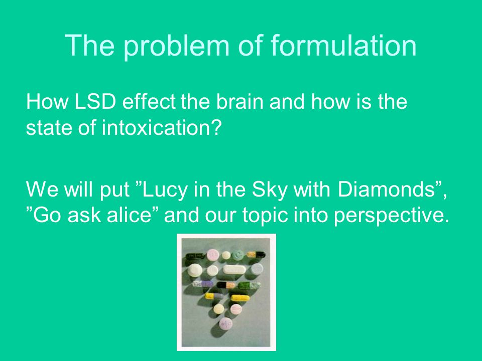 The problem of formulation