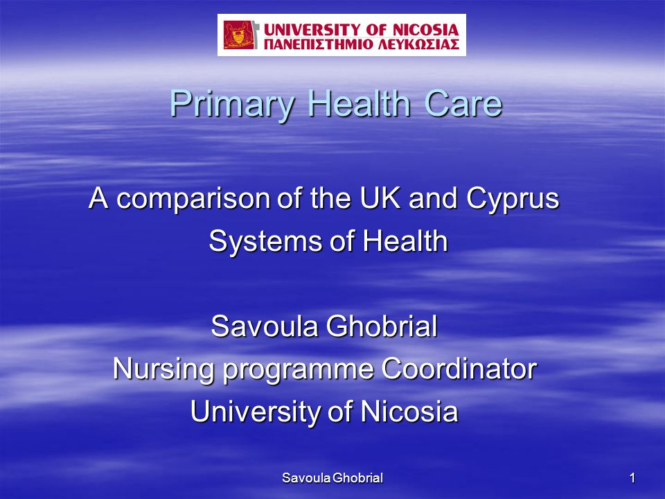 Primary Health Care A comparison of the UK and Cyprus