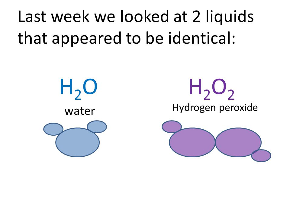 Last week we looked at 2 liquids that appeared to be identical: