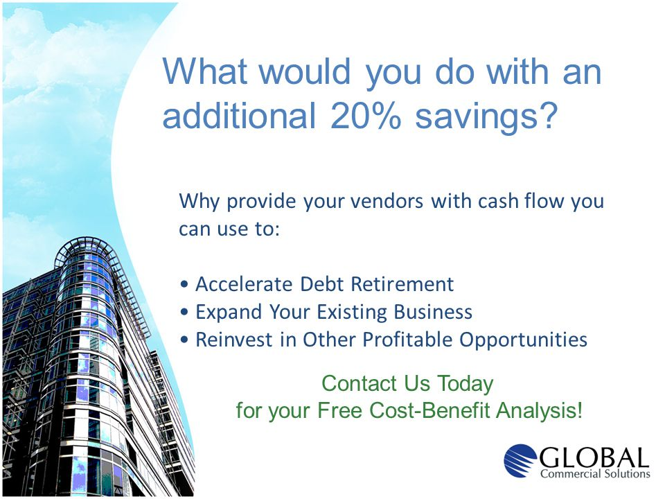 for your Free Cost-Benefit Analysis!