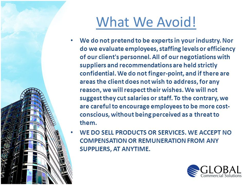What We Avoid!