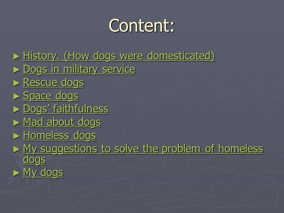 Content: History. (How dogs were domesticated)
