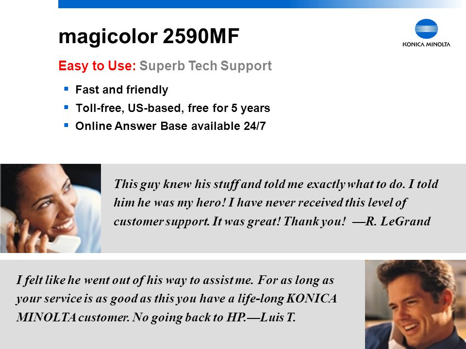 magicolor 2590MF Easy to Use: Superb Tech Support