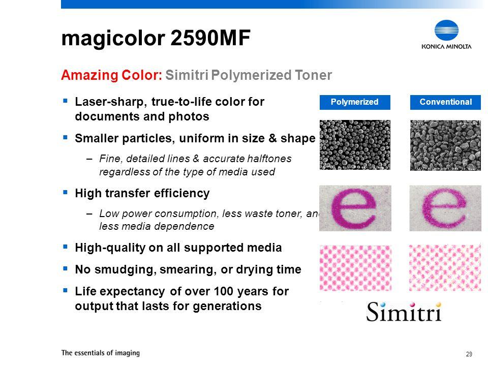 magicolor 2590MF Amazing Color: Simitri Polymerized Toner